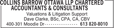 Collins Barrow Ottawa LLP Chartered Accountants & Consultants (613-820-8010) - Annonce illustrée - Valuations & Litigation Support Dave Clarke, BSc, CPA, CA, CBV