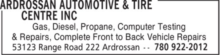 Ardrossan Automotive & Tire Centre Inc (780-922-2012) - Annonce illustrée - Gas, Diesel, Propane, Computer Testing & Repairs, Complete Front to Back Vehicle Repairs