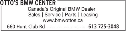 Otto's BMW (613-725-3048) - Annonce illustrée - Canada's Original BMW Dealer Sales Service Parts Leasing www.bmwottos.ca