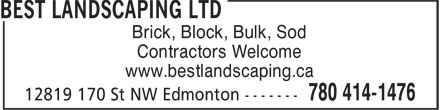 Best Landscaping Depot (780-414-1476) - Annonce illustrée - Brick, Block, Bulk, Sod Contractors Welcome www.bestlandscaping.ca