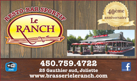 Bar Le Ranch (450-499-0018) - Display Ad - RESTO-BAR SPORTI 450.759.4722 25 Gauthier sud, Joliette www.brasserieleranch.com