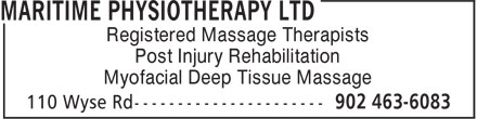 Maritime Physiotherapy Ltd (902-703-3752) - Display Ad - Registered Massage Therapists Post Injury Rehabilitation Myofacial Deep Tissue Massage