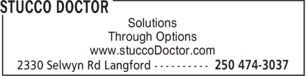 Stucco Doctor (250-419-0605) - Display Ad - Solutions Through Options www.stuccoDoctor.com