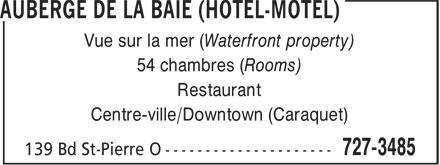 Auberge de la Baie-Hôtel (506-727-3485) - Annonce illustrée======= - Vue sur la mer (Waterfront property) - 54 chambres (Rooms) - Restaurant - Centre-ville/Downtown (Caraquet)