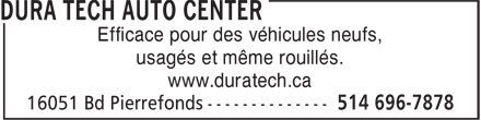 Dura Tech (514-418-9284) - Annonce illustrée - Over 25 years of experience. Can be applied in any weather. For new, used, even rusty vehicles
