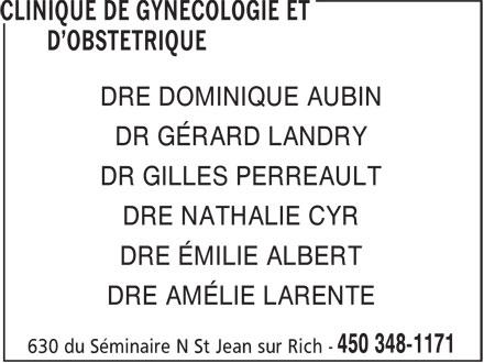 Clinique De Gynécologie Et D'Obstétrique (450-348-1171) - Annonce illustrée======= - DRE DOMINIQUE AUBIN - DR GÉRARD LANDRY - DR GILLES PERREAULT - DRE NATHALIE CYR - DRE ÉMILIE ALBERT - DRE AMÉLIE LARENTE